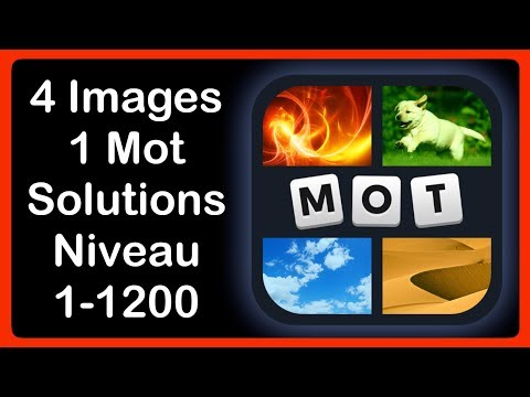 4 Images 1 Mot - Niveau 1-1200 [HD] (iphone, Android, iOS)