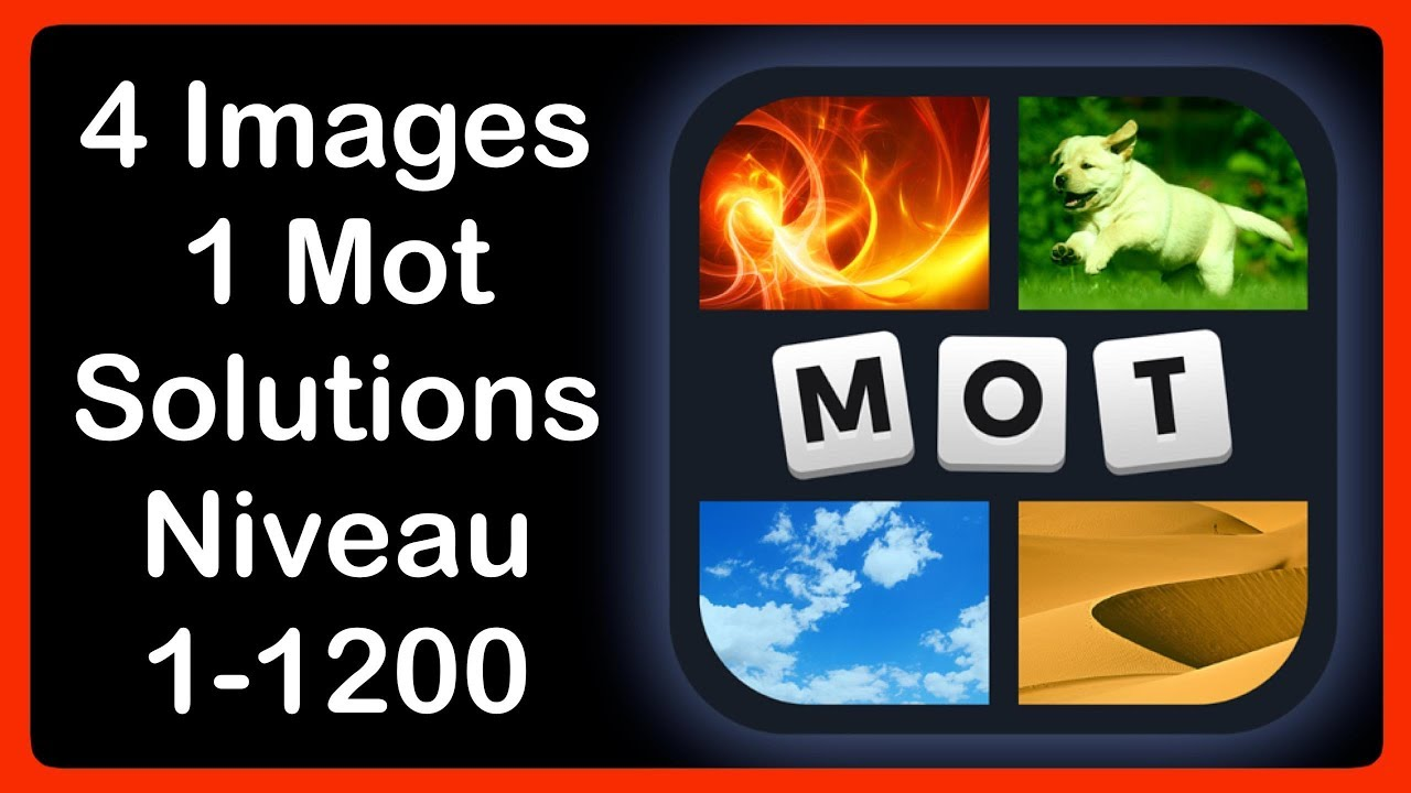 4 Images 1 Mot Niveau 1 1200 Hd Iphone Android Ios Youtube