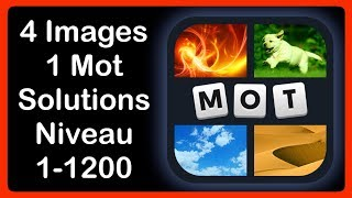 Repeat youtube video 4 Images 1 Mot - Niveau 1-1200 [HD] (iphone, Android, iOS)