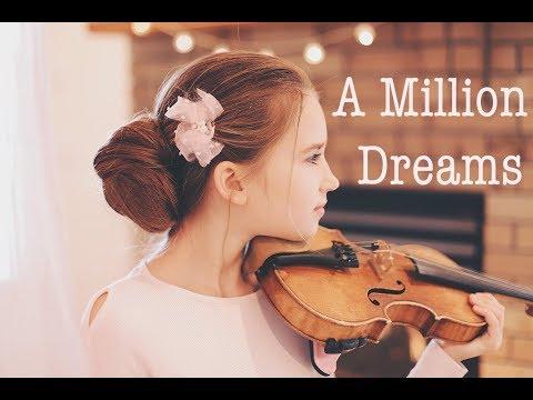 A Million Dreams from The Greatest Showman - Violin Cover Karolina Protsenko