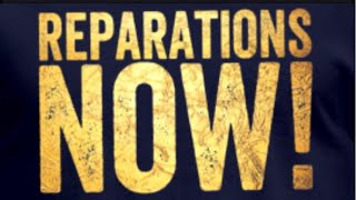 Reparations Now!!!!