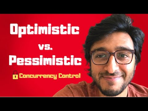 Pessimistic concurrency control vs Optimistic concurrency control