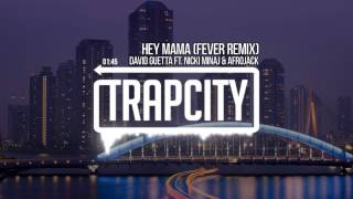 David Guetta ft. Nicki Minaj & Afrojack - Hey Mama (Fever Remix)