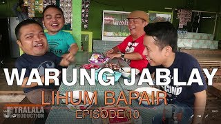 Download Video WARUNG JABLAY  | LIHUM BAPAIR EPISODE 10 Lawak Kocak Banjarmasin MP3 3GP MP4