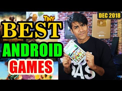 Best Android Games For December 2018 | Top Quality Games For Budget Phones