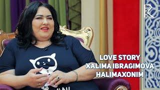 Love story - Xalima Ibragimova (Halimaxonim) (Muhabbat qissalari) #UydaQoling