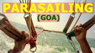 Parasailing in Goa at Calangute Beach - 2016 | Touring Travellers