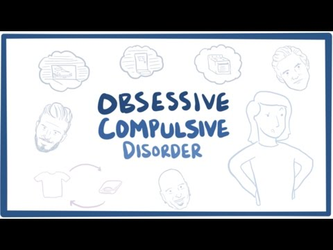 Obsessive compulsive disorder (OCD) causes, symptoms & pathology