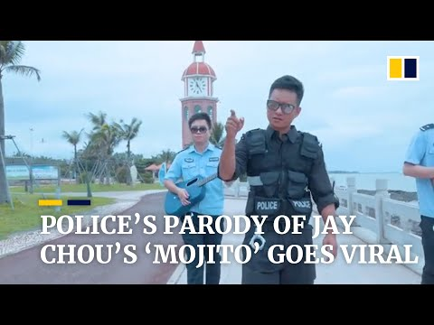 Chinese police's parody of Jay Chou's 'Mojito' goes viral online