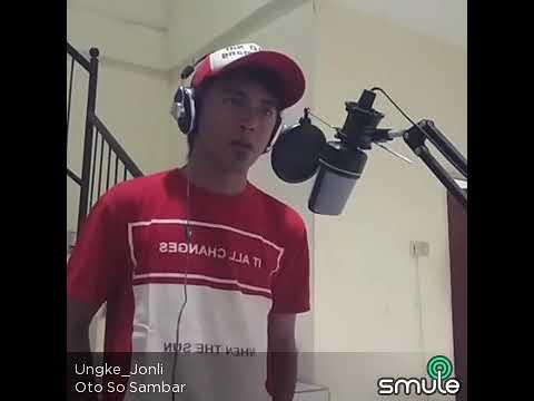 Lagu Manado OTO SO SAMBAR cover by Ungke Jonli