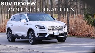 SUV Review | 2019 Lincoln Nautilus | Driving.ca