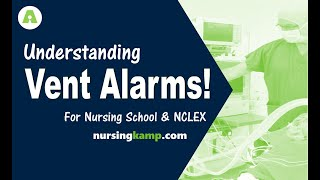 What you Need to Know Ventilator Vent Alarms and Nursing  Pulmonary Respiratory  NCLEX review 2019
