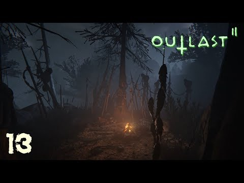 Outlast 2 (Ep.13) - Signs