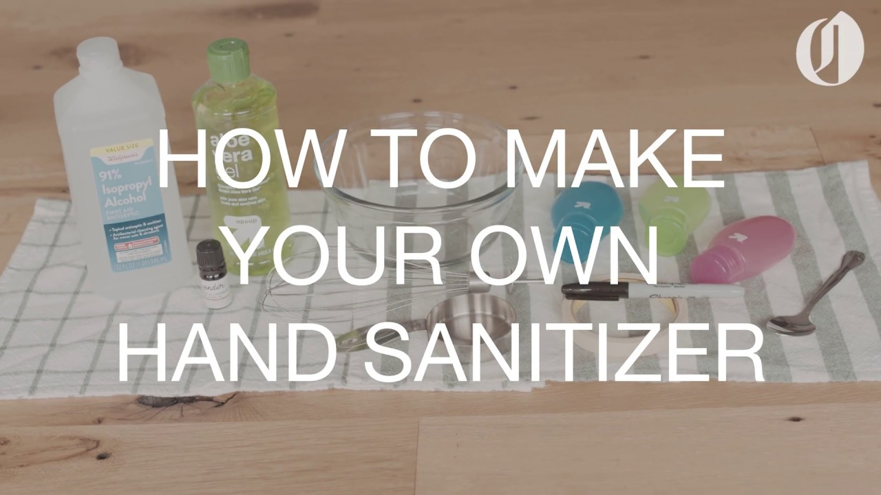 Coronavirus Prevention How To Make Your Own Hand Sanitizer You