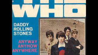 The Who Anyway, Anyhow, Anywhere