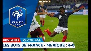 Les buts de France-Mexique Féminine : 4-0 I FFF 2018
