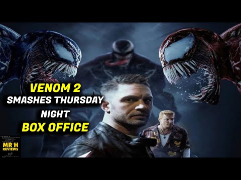 Venom Let There Be Carnage Smashes The Box Office Opening Night $11.6M