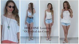 Com que roupa ir ?? HAPPY HOLI Londrina - O Festival das Cores