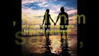 KUNG ALAM MO LANG  ( with lyrics )