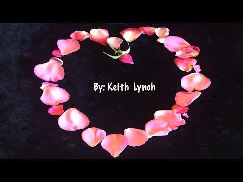 Go Where The Love Is By: Keith Lynch (With Lyrics)