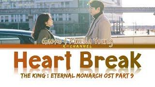 Gambar cover Heart Break - Gaeko 개코 & Kim Na Young 김나영 | The King: Eternal Monarch OST Part 9 | Han/Rom/Eng/가사