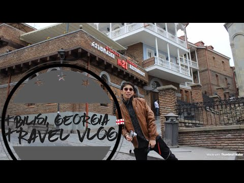 Tbilisi Georgia- Travel vlog