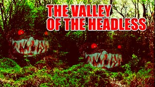 Mysterious Nahanni  - The Valley of the Headless Men