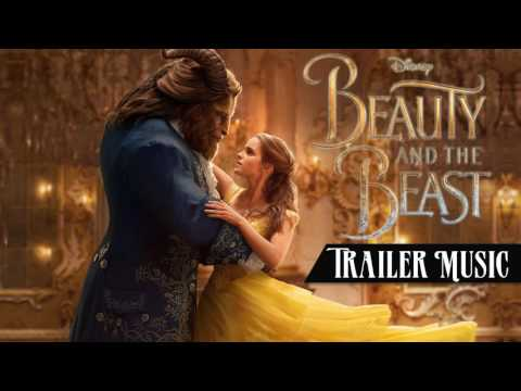 Beauty and the Beast 2017 - Trailer Music Reconstructed