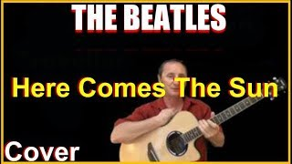 Here Comes The Sun Acoustic Guitar Cover The Beatles Chords Lyrics