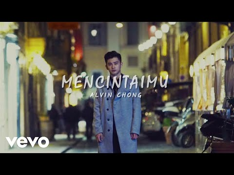 Alvin Chong - Mencintaimu (Lyric Video)