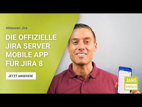 #12 Jans Einfach   Die Neue Jira Server Mobile App Für Jira 8 Ist Da