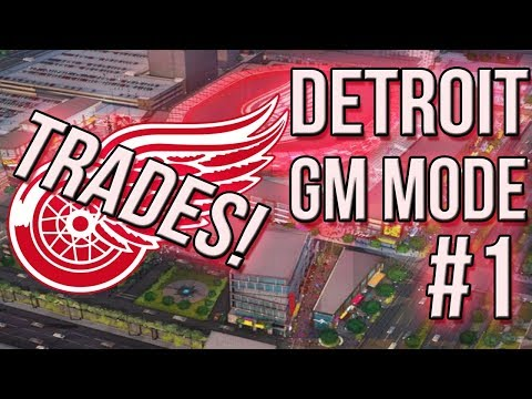 NHL 18 Franchise Mode #1 l TRADING EVERYONE l Detroit Red Wings