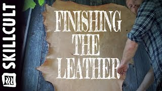 STROPS FROM SCRATCH #7: Finishing the Tanned Deer Leather, Oak Bark Tanning
