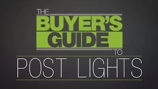 The Buyer's Guide To: Post Lights
