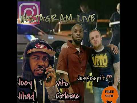 Vito corleone Joey jihad part 1 instagram live