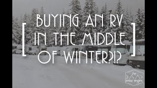 Buying an RV in the middle of Winter