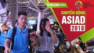 ĐT Olympic Việt Nam đã có mặt tại Bình Dương, tiếp tục chuẩn bị cho Asiad 2018 | VFF Channel