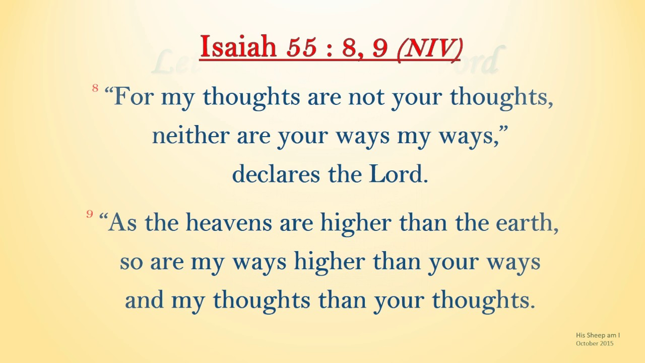For My Thoughts Are Not Your Thoughts
