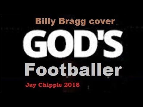 God's Footballer - Billy Bragg Cover