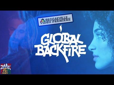 Forelock & Arawak - Global Backfire [Official VIdeo 2016]