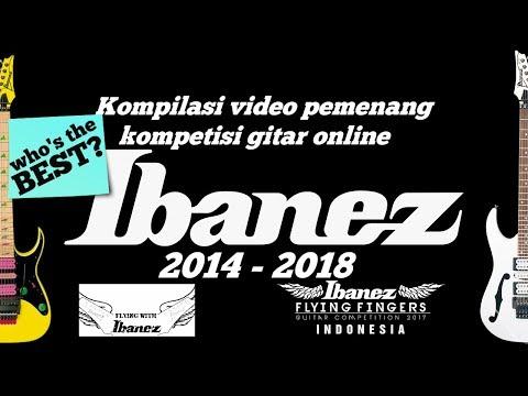 Kompilasi Video Juara Kompetisi Gitar Ibanez (2014 - 2018) || Siapa Yang TERBAIK? Mp3