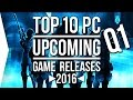 Top 10 ►UPCOMING◄ PC Game Releases [Q1 2016] - January to March