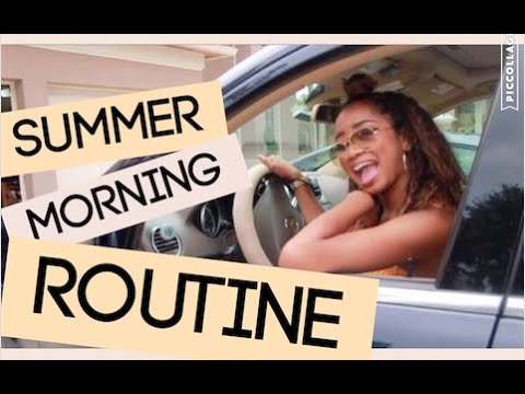 SUMMER MORNING ROUTINE | dymondheartsbeauty