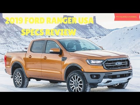 2019 Ford Ranger USA Specs Review - Auto Review - Phi Hoang Channel.