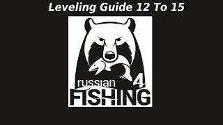 Russian Fishing 4, Leveling Guide 12 To 15 Part 4