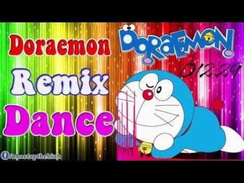 Nhạc DJ Nonstop Hay Nhất 2017 Doraemon Remix Dance ► Nhạc Sàn Cực Mạnh Thái Lan 2016