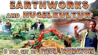 Earthworks and Hugelkultur Kickstarter