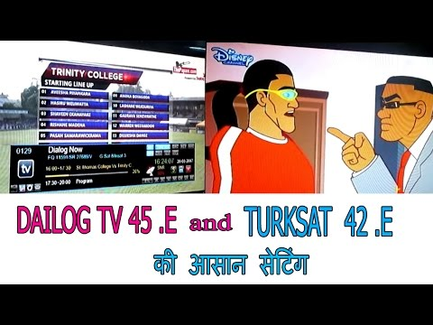 Dailog Tv 45. E And Turksat 3A 4A 42. E Setting