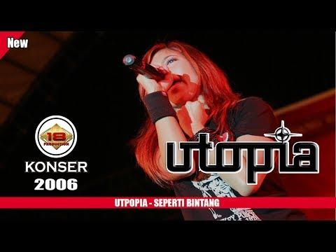 UTOPIA - SEPERTI BINTANG (LIVE KONSER LAMPUNG 2006)
