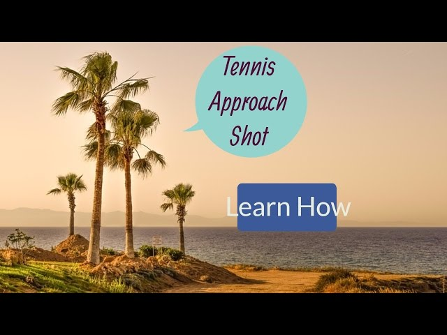 How to Hit a Tennis Approach Shot Moving Forward